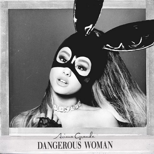 Ariana Grande - Dangerous Woman Album Art