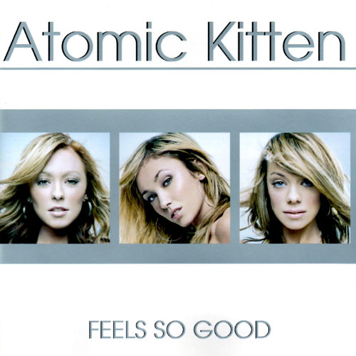 Atomic Kitten - Feels So Good Album Art