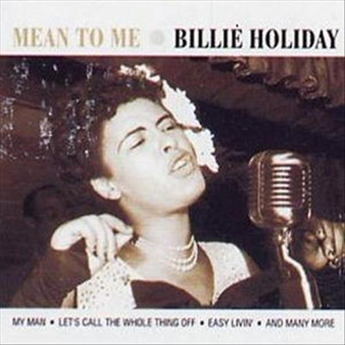 Billie Holiday - Mean To Me Album Art