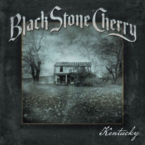 Black Stone Cherry - Kentucky Album Art