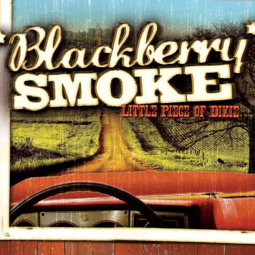 Blackberry Smoke - Little Piece Of Dixie Album Art