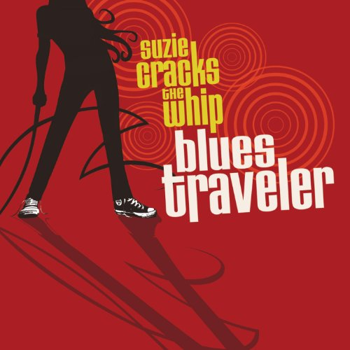 Blues Traveler - Suzie Cracks The Whip Album Art