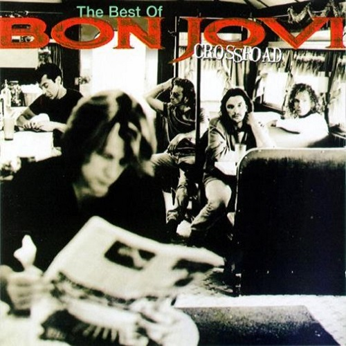 Bon Jovi - Cross Road - The Best Of Bon Jovi Album Art
