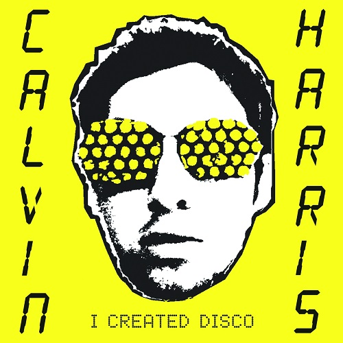 Calvin Harris - I Created Disco Album Art