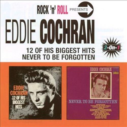 Eddie Cochran - 12 Of His Biggest Hits, Never To Be Forgotten Album Art