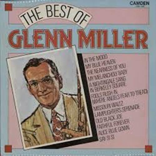 Glenn Miller - The Best Of Glenn Miller Album Art