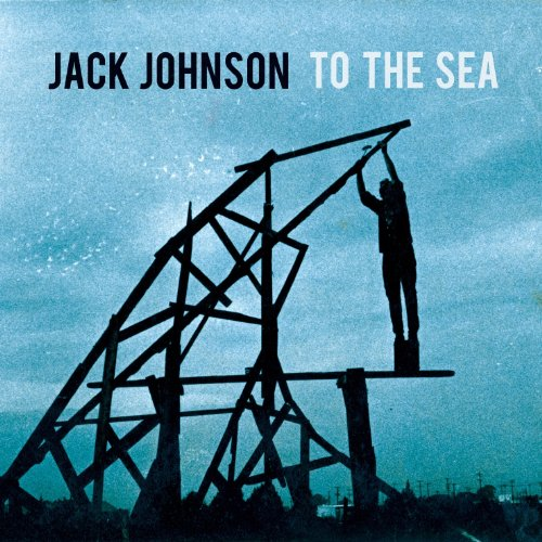 Jack Johnson - To The Sea Album Art