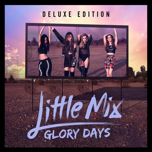 Little Mix - Glory Days Album Art