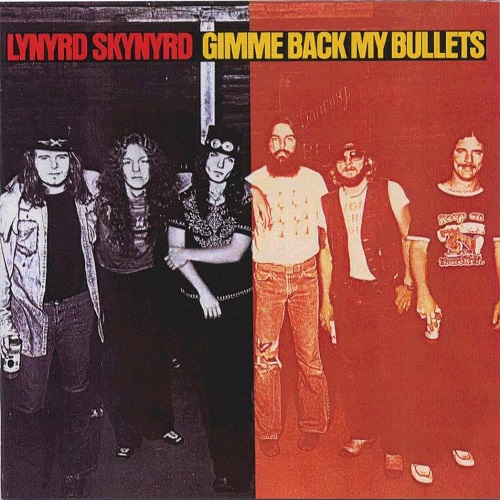 Lynyrd Skynyrd - Gimme Back My Bullets Album Art