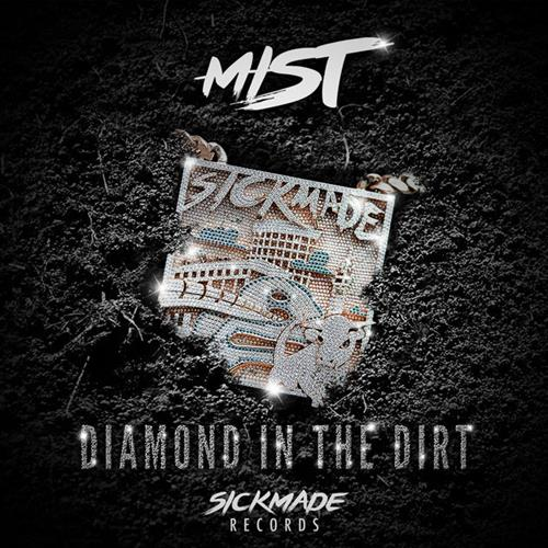 MIST - Diamond In The Dirt Album Art