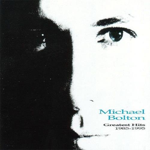 Michael Bolton - Greatest Hits 1985-1995 Album Art