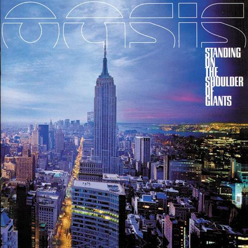 Oasis - Standing On The Shoulder Of Giants Album Art