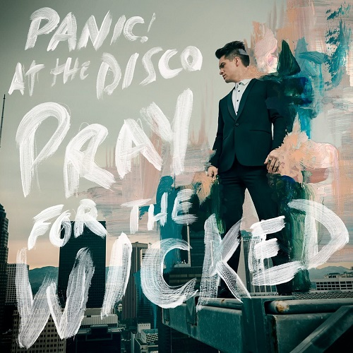 Panic At the Disco - Pray For The Wicked Album Art