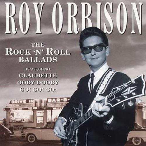 Roy Orbison - The Rock N Roll Ballads Album Art