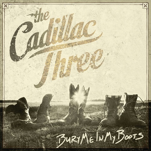 The Cadillac Three - Bury Me In My Boots Album Art