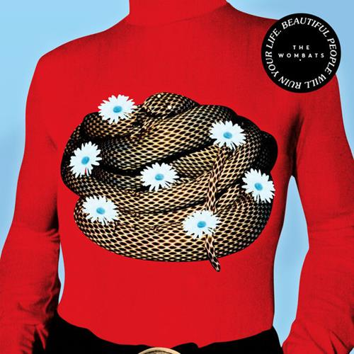 The Wombats - Beautiful People Will Ruin Your Life Album Art