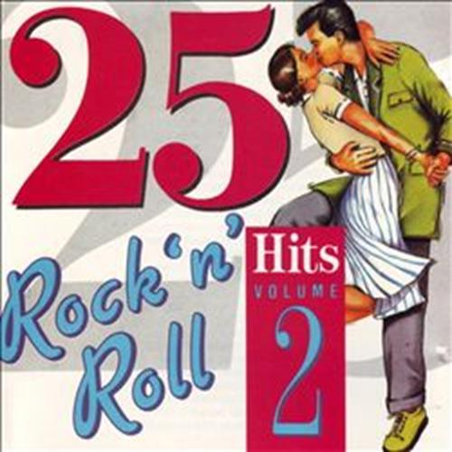 Various Artists - 25 Rock N Roll Hits Volume 2 Album Art