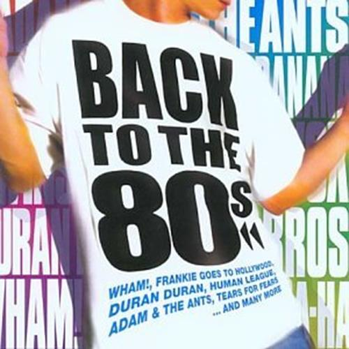 Various Artists - Back To The 80s Disc 2 Album Art