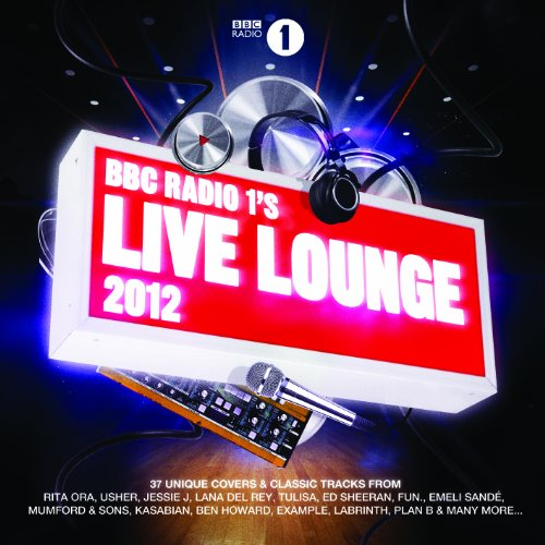 Various Artists - Bbc Radio 1s Live Lounge 2012 Disc 2 Album Art