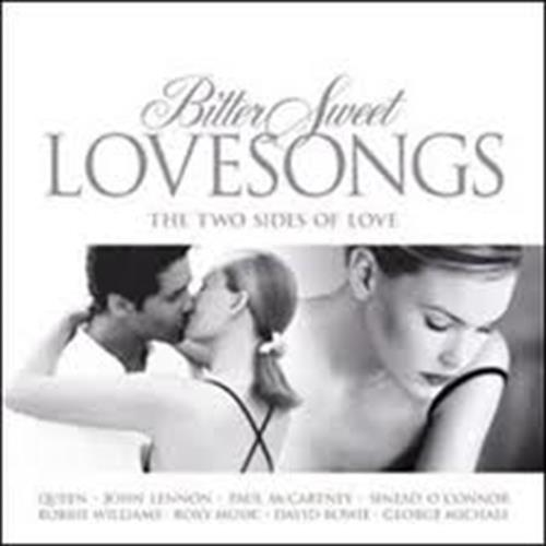 Various Artists - Bitter Sweet Love Songs Disc 1 Album Art