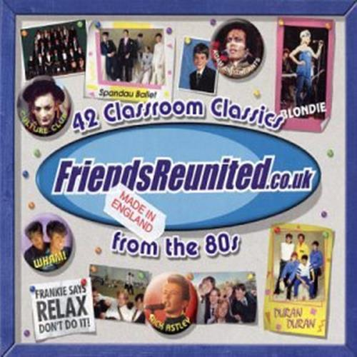 Various Artists - Friends Reunited The 80s Disc 1 Album Art