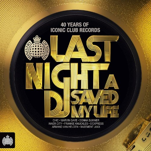 Various Artists - Last Night A Dj Saved My Life Disc 1 Album Art