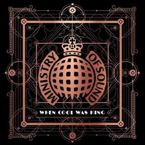 Various Artists - Ministry Of Sound When Cool Was King Disc 3 Album Art
