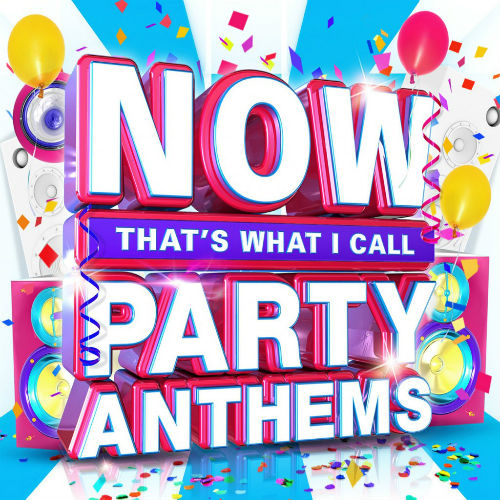 Various Artists - Now Thats What I Call Party Anthems Disc 1 Album Art